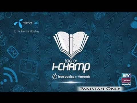Telenor I-Champ – ARY Zindagi – 6th May 2018