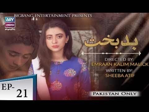 Badbakht – Episode 21 – 4th June 2018