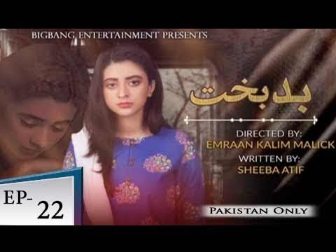 Badbakht – Episode 22 – 5th June 2018