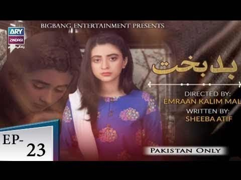 Badbakht – Episode 23 – 11th June 2018