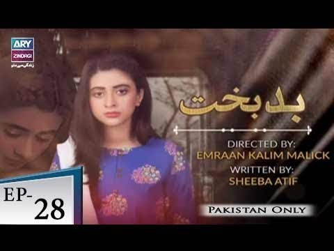 Badbakht – Episode 28 – 2nd July 2018