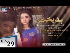 Badbakht – Episode 29 – 3rd July 2018