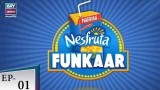 Nesfruta Funkaar Episode 01 – 14th July 2018