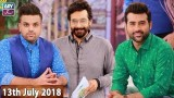 Salam Zindagi with Faysal Qureshi – 13th July 2018