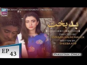 Badbakht – Episode 43 – 21st August 2018