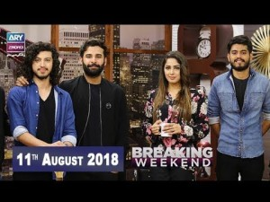 Breaking Weekend – Guest: Kashmir Band – 11th August 2018