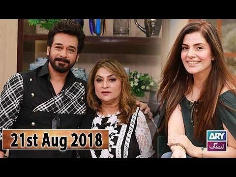 Salam Zindagi with Faysal Qureshi – 21st August 2018