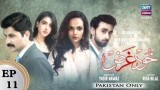 Khudgarz – Episode 11 – 19th September 2018