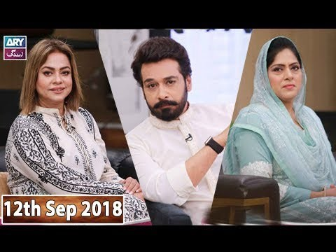 Salam Zindagi with Faisal Qureshi – 12th September 2018
