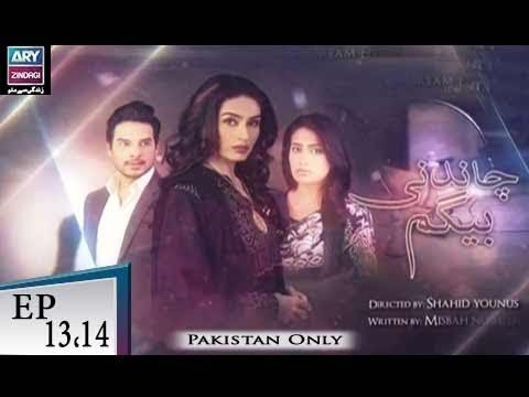 Chandni Begum – Episode 13 & 14 – 3rd November 2018