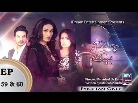 Chandni Begum – Episode 59 & 60 – 29th December 2018