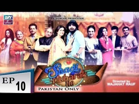 Shadi Mubarak Ho Episode 10 – 8th December 2018