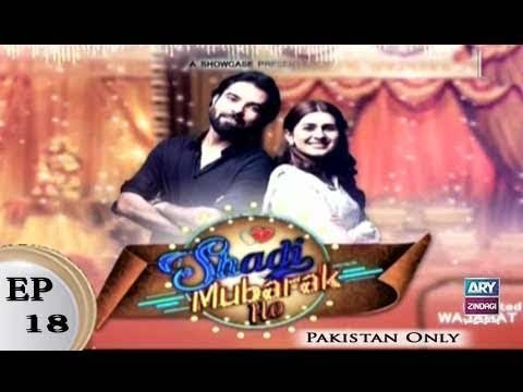 Shadi Mubarak Ho Episode 18 – 29th December 2018