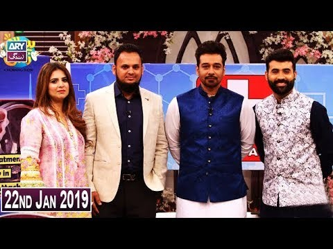Salam Zindagi with Faysal Qureshi – 22nd January 2019