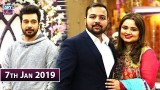 Salam Zindagi with Faysal Qureshi – 7th January 2019