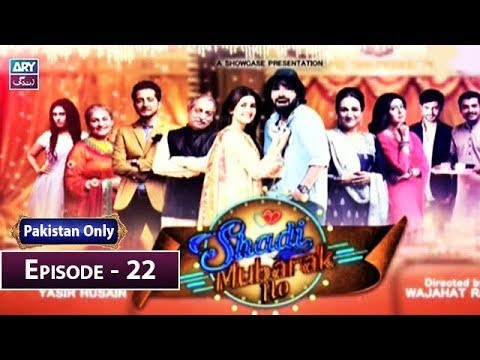 Shadi Mubarak Ho Episode 22 – 6th January 2019