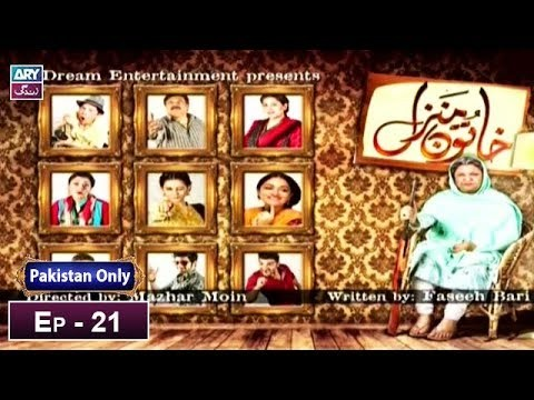 Khatoon Manzil – Episode 21 – 26th February 2019