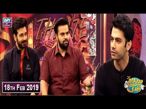Salam Zindagi with Faysal Qureshi – 18th February 2019