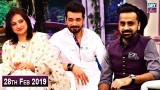 Salam Zindagi with Faysal Qureshi – 28th February 2019