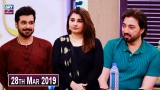 Salam Zindagi with Faysal Qureshi – 28th March 2019