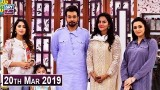 Salam Zindagi with Faysal Qureshi – 20th March 2019