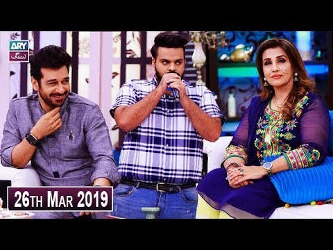 Salam Zindagi with Faysal Qureshi – 26th March 2019