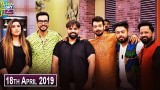Salam Zindagi with Faysal Qureshi – 18th April 2019