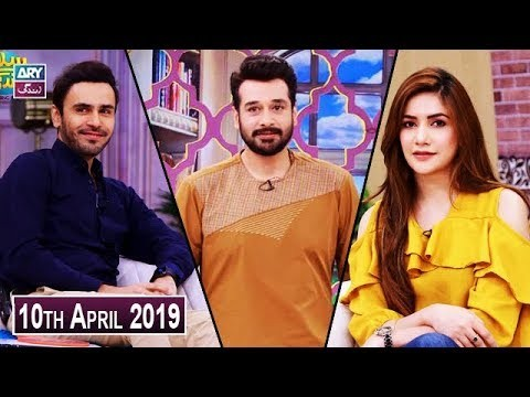 Salam Zindagi with Faysal Qureshi – 10th April 2019