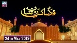 Fazail-e-Ramzan – 24th May 2019 – ARY Zindagi