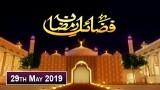 Fazail-e-Ramzan – 29th May 2019 – ARY Zindagi