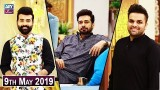 Salam Zindagi with Faysal Qureshi – 9th May 2019