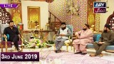 Salam Zindagi with Faysal Qureshi – 3rd June 2019