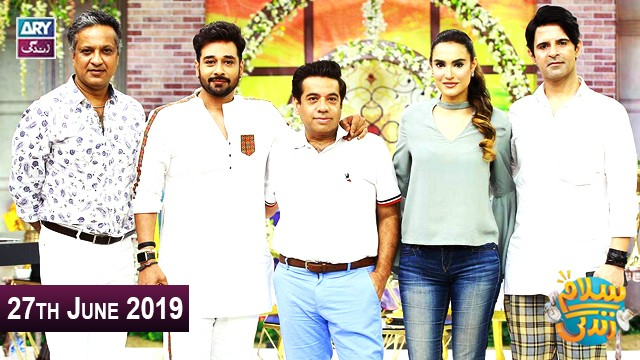 Salam Zindagi with Faysal Qureshi – 27th june 2019