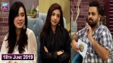 Salam Zindagi with Faysal Qureshi – 18th june 2019