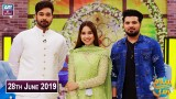 Salam Zindagi with Faysal Qureshi – 28th june 2019
