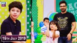 Salam Zindagi with Faysal Qureshi – 15th July 2019