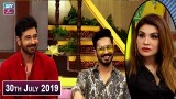 Salam Zindagi with Faysal Qureshi – 30th July 2019