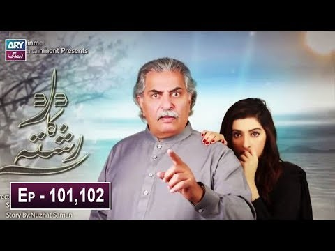 Dard Ka Rishta Episode 101 & 102 – 2nd July 2019