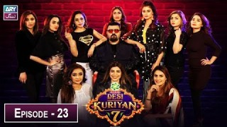 Desi Kuriyan Season 07 – Episode 23 – 17th July 2019