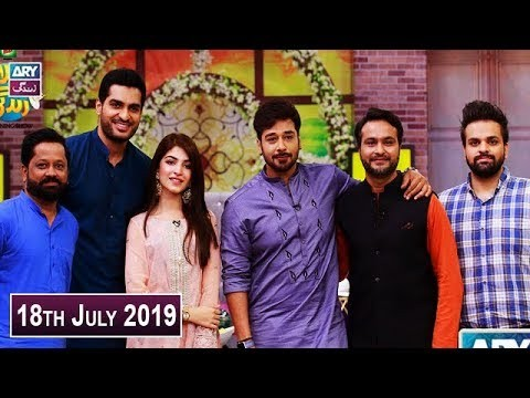 Salam Zindagi with Faysal Qureshi – 18th July 2019
