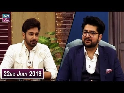 Salam Zindagi with Faysal Qureshi – 22nd July 2019