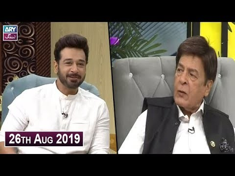 Salam Zindagi with Faysal Qureshi – 26th August 2019