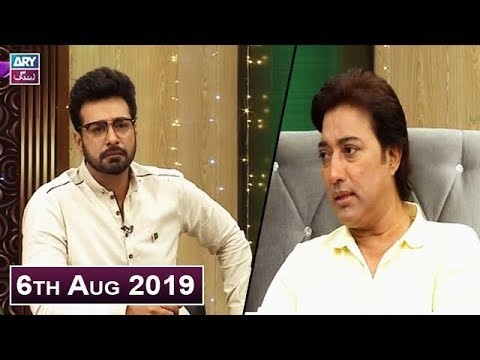 Salam Zindagi with Faysal Qureshi – 6th August 2019