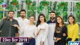 Salam Zindagi with Faysal Qureshi – 23rd September 2019
