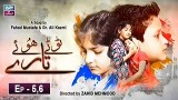 Tootay Huway Taray Episode 5 & 6 – 15th September 2019