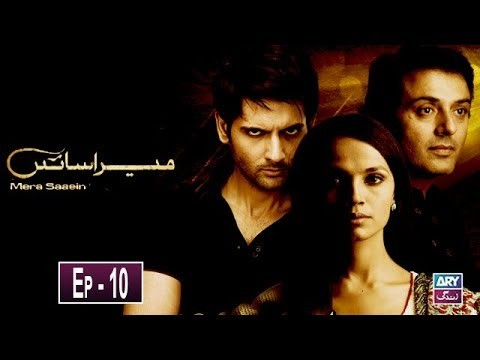 Mera Saaein Episode 10 – 30th October 2019