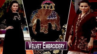 Salam Zindagi | Velvet  Embroidery In Pakistani Dresses | 27th December 2019.
