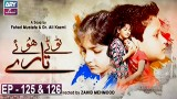 Tootay Huway Taray Episode 125 & 126 | 28th February 2020