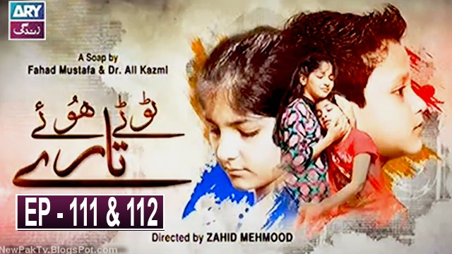 Tootay Huway Taray Episode 111 & 112 | 2nd February 2020