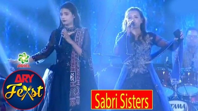 Sabri Sisters Live Perfomance | ARY  FEAST Pakistan's Biggest Family Food & Music Festival.